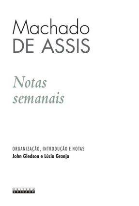 Notas Semanais - Assis,Machado de | Hoshan.org