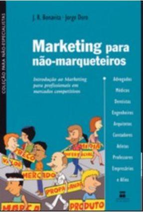 Marketing Para Nao-Marqueteiros - Duro,Jorge | Nisrs.org