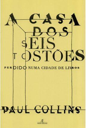 A Casa Dos Seis Tostões - Perdido Numa Cidade de Livros - Collins,Paul pdf epub
