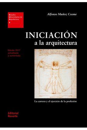 Iniciación A La Arquitectura - Cosme,Alfonso Muñoz | Tagrny.org