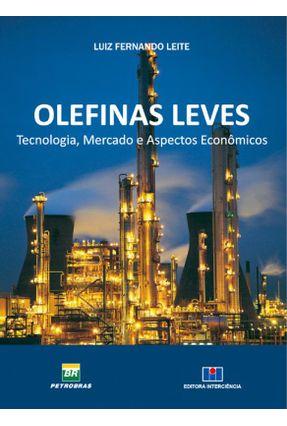 Olefinas Leves - Tecnologia, Mercado e Aspectos Econômicos - Leite,Luiz Fernando pdf epub
