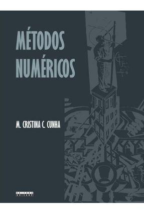 Métodos Numéricos - 2ª Ed. 2000 - Cunha,M. Cristina C. Cunha,M. Cristina C. | Hoshan.org