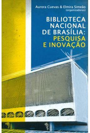 Biblioteca Nacional de Brasília - Pesquisa e Inovação - Cuevas,Aurora Simeão ,Elmira | Tagrny.org