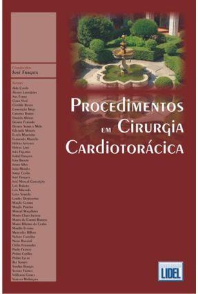 Procedimentos em Cirurgia Cardiotorácica - Fragata,José | Hoshan.org
