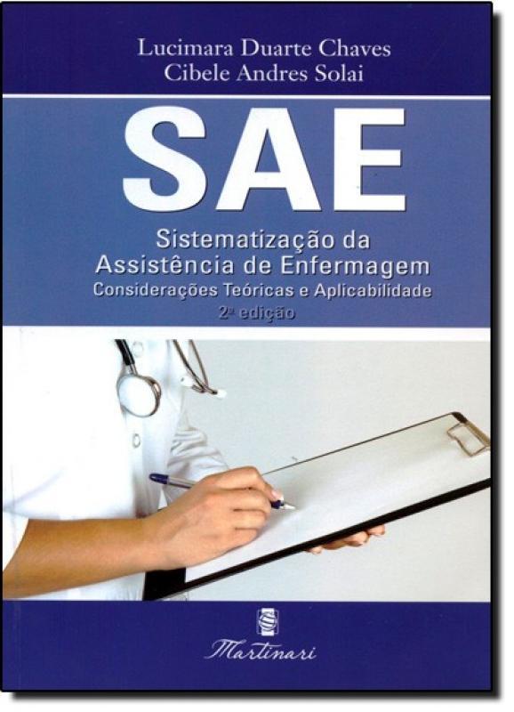 Sae Sistematizacao Da Assistencia De Enfermagem 2ª Ed 2013