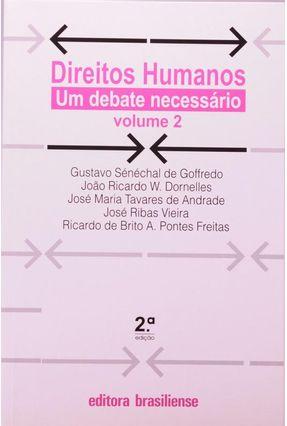Direitos Humanos - Um Debate Necessário Vol. 2 - Fester,Antonio Carlos Ribeiro   Tagrny.org