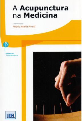 A Acupuntura Na Medicina - Almeida Ferreira,António pdf epub