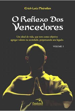 O Reflexo Dos Vencedores - Vol. I - Meirelles ,Erich Luiz pdf epub