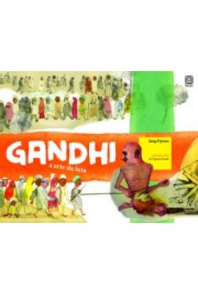 Gandhi - a Arte da Luta - Hyeon,Jang pdf epub