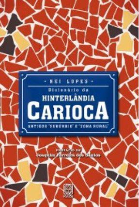 Dicionário da Hinterlandia Carioca - Nei Lopes pdf epub