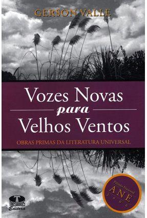 Vozes Novas para Velhos Ventos - Valle,Gerson pdf epub