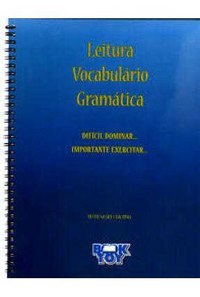 Leitura Vocabulário Gramática - Difícil Dominar - Importante Exercitar - Bicudo  ,Ruth Soares | Tagrny.org