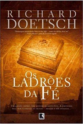Os Ladrões da Fé - Doetsch,Richard | Hoshan.org