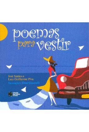 Poemas Para Vestir - SANTOS ,JOSE Piva,Luiz Guilherme | Nisrs.org