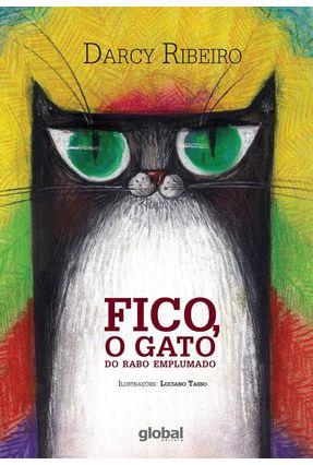 Fico, o Gato do Rabo Emplumado - Ribeiro,Darcy   Hoshan.org
