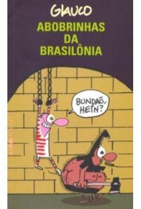 Abobrinhas da Brasilônia - Col. L&pm Pocket - Glauco pdf epub