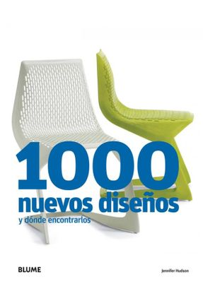 1000 Nuevos Diseños Y Dónde Encontrarlos - Hudson,Jennifer   Tagrny.org