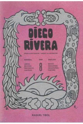 Diego Rivera - Gran Illustrador / Great Illustrator 2008 - Tibol,Raquel pdf epub