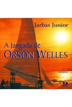 Jangada de Orson Welles - Junior,Jarbas Silva   Hoshan.org