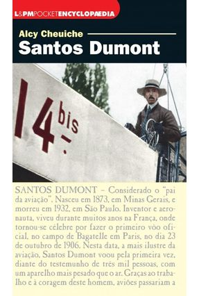 Santos Dumont - Col. L&pm Pocket Encyclopaedia - Cheuiche,Alcy   Tagrny.org