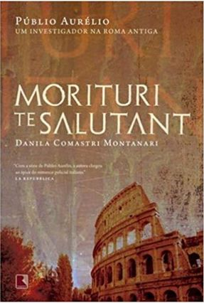 Morituri Te Salutant - Montanari,Danila Comastri pdf epub