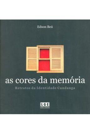 As Cores da Memória - Retratos da Identidade Candanga - Beú,Edson   Hoshan.org