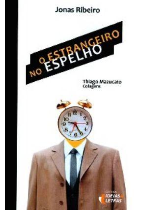 O Estrangeiro No Espelho - Ribeiro,Jonas pdf epub