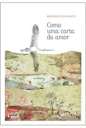 Como Uma Carta de Amor - Colasanti,Marina Colasanti,Marina pdf epub