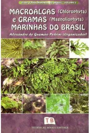 Macroalgas e Gramas Marinhas do Brasil - Série Flora Marinha do Brasil - Pedrini,Alexandre de Gusmao   Hoshan.org