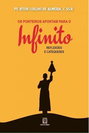 Os Ponteiros Apontam Para O Infinito - Daniel Siqueira (Org.) | Tagrny.org
