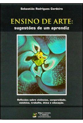 Ensino de Arte - Sugestões de Um Aprendiz - Cordeiro,Sebastião Rodrigues | Hoshan.org