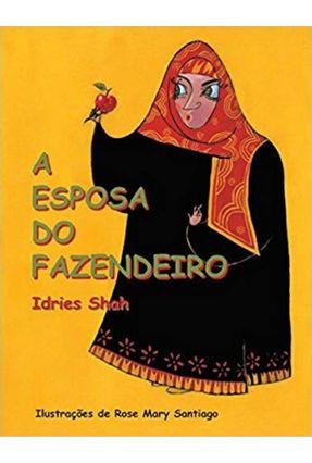 A Esposa do Fazendeiro - Shah,Idries | Hoshan.org