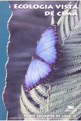 Ecologia Vista de Cima - Vários Autores | Tagrny.org