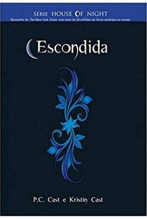 Escondida - Série House Of Night - Cast,P. C. Cast,P. C. pdf epub