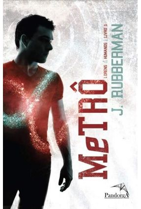 Metrô  - Lorens & Humanos  - Livro 1 - Rubberman,J. | Hoshan.org