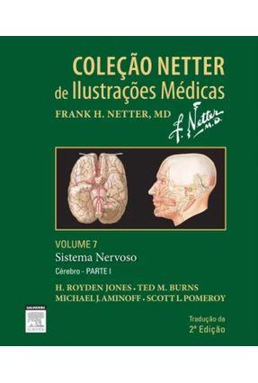 Coleção Nedder de Ilustrações Médicas - Sistema Nervoso - Vol. 7 - Parte I Cérebro - Jones,H. | Hoshan.org
