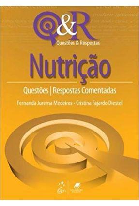 Nutrição - Questões e Respostas - Medeiros,Fernanda Jurema Diestel,Cristina Fajardo   Hoshan.org