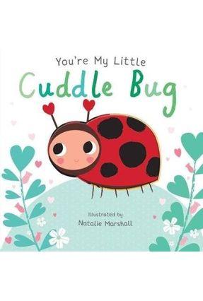 You're My Little Cuddle Bug - Edwards,Nicola pdf epub
