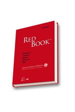 Red Book - Relatório do Comitê de Doenças Infecciosas 2009 - 28ª Ed. - American Academy of Pediatrics pdf epub