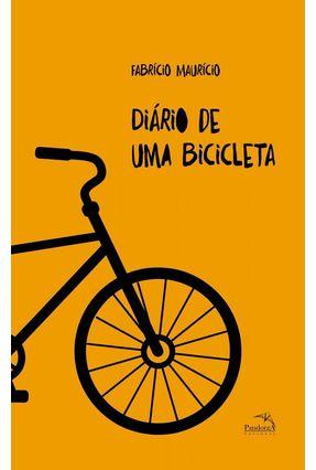 Diário de Uma Bicicleta - Maurício,Fabrício | Hoshan.org