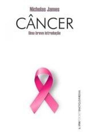 Câncer - Uma Breve Introdução - Pocket - James,Nicholas pdf epub