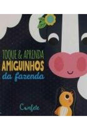 Toque E Aprenda- Amiguinhos Da Fazenda - Julie Clough | Hoshan.org