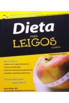 Dieta para Leigos - 2ª Ed. 2010 - Jane Kirb,Rd   Hoshan.org