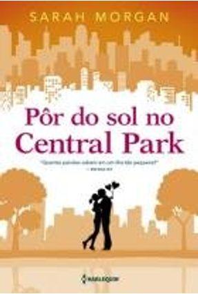 Pôr do Sol No Central Park - Sarah Morgan | Hoshan.org