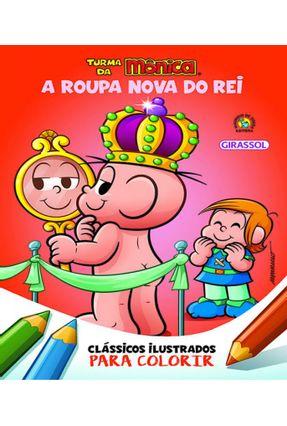 Turma Da Mônica Clássicos Ilustrados Para Colorir - A Roupa Nova Do Rei - Sousa,Mauricio pdf epub
