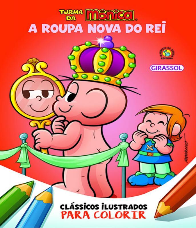 Turma Da Monica Classicos Ilustrados Para Colorir A Roupa Nova