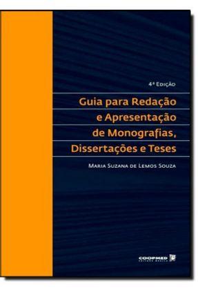Guia Para Redação e Apresentação de Monografias, Dissertações e Teses - 4ª Ed. - Souza,Maria Suzana de Lemos | Hoshan.org