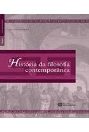 História Da Filosofia Contemporânea - Monteiro,Ivan Luiz | Nisrs.org