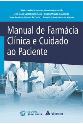 Manual De Farmácia Clínica E Cuidado Ao Paciente -  pdf epub