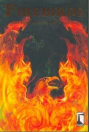 Firebirds - Uma Antologia de Ficção Fantástica - Vários | Tagrny.org
